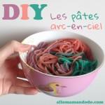 DIY: Les Pâtes Arc-En-Ciel