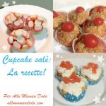 3 recettes de Cupcake salé (c'est bon et c'est tendance!)