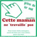 MAMAN EN GREVE!