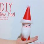 DIY Père Noël, super activité pour les enfants! (rouleau de papier toilette)