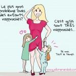 Enfants rapprochés: Bon plan ou arnaque? (humour!)