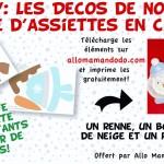 Des décos de Noël à base d'assiette en carton (#DIY Gratuit à imprimer!)