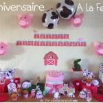 Son Anniversaire «A La Ferme » Avec Des Animaux! (Déco, Printable et Sweet Table !)