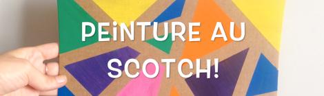 Activité Facile: Peinture au Scotch (Tuto Vidéo!)