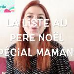 Cher Père-Noël (La liste des mamans!): Vidéo