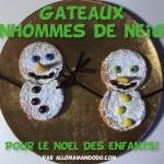 Recette de Noël: Les Gâteaux Bonhommes de Neige!