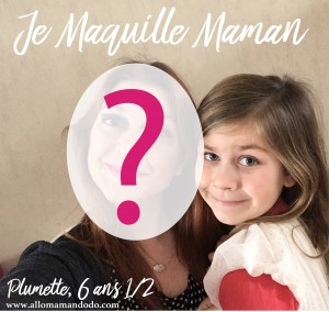 je maquille maman 1 b