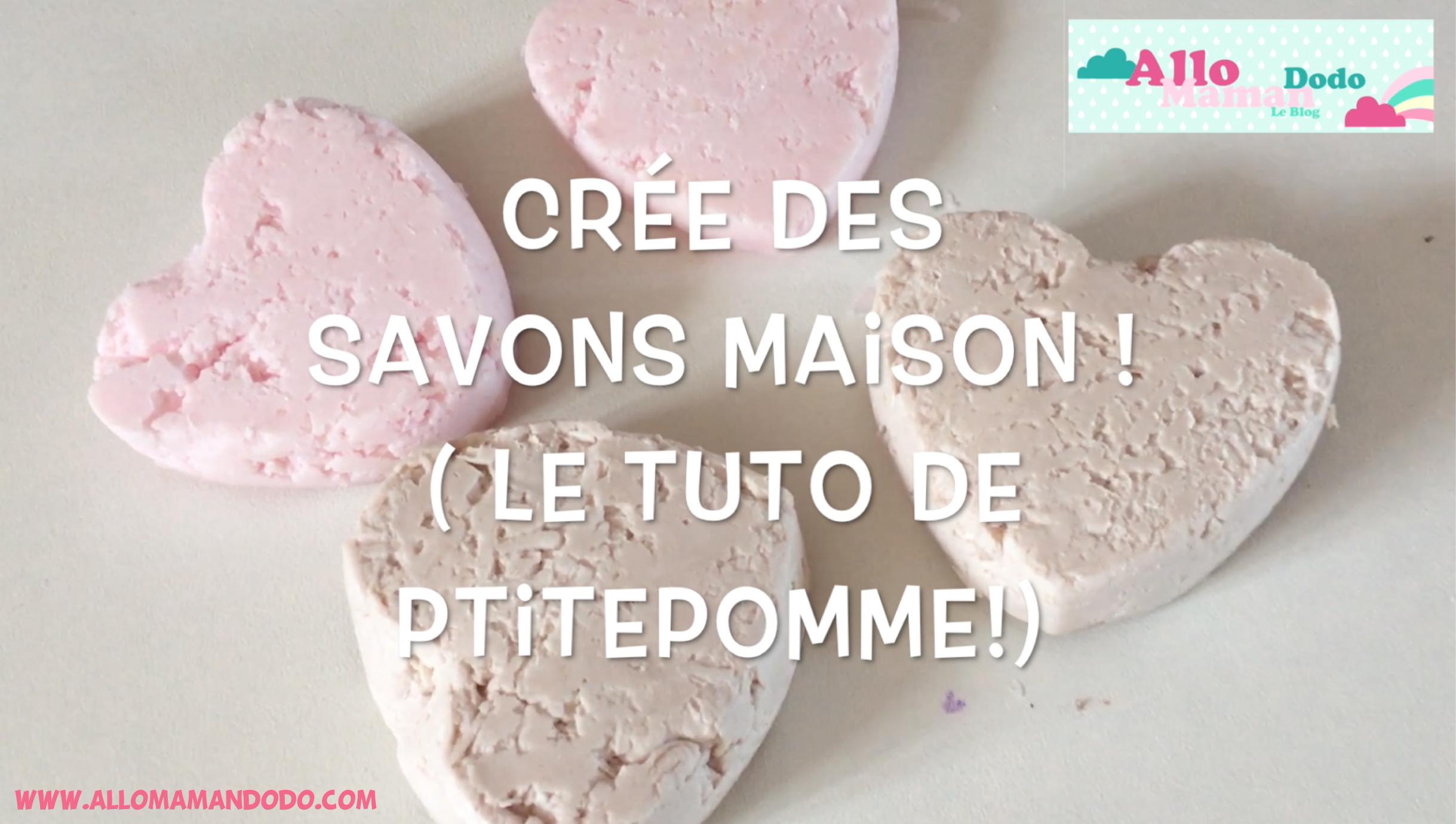Cr e des savons maison id e cadeau par ptitepomme for Cree des maison